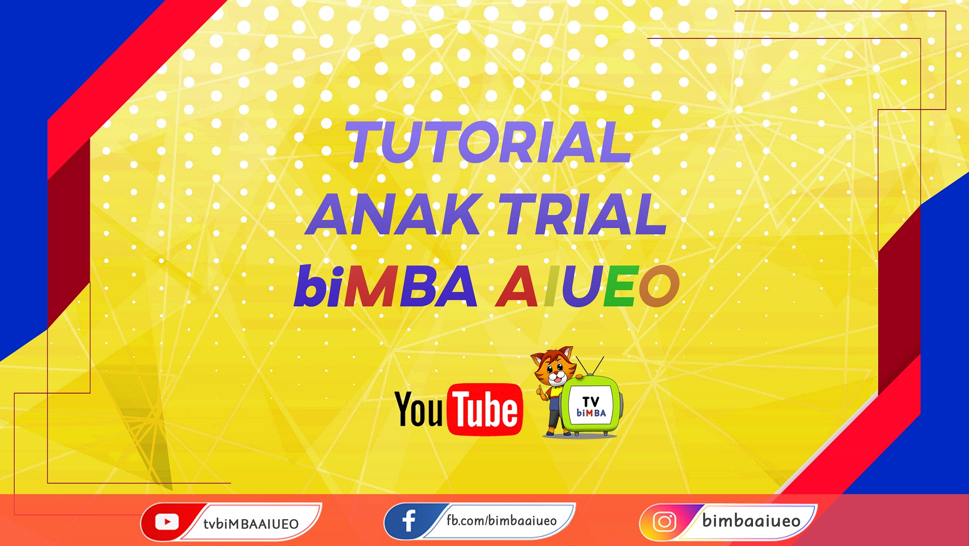 TUTORIAL ANAK TRIAL DI biMBA-AIUEO