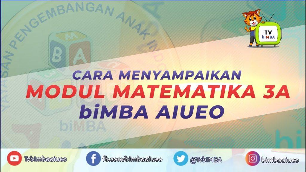 Cara Menyampaikan Modul Matematika 3A biMBA AIUEO